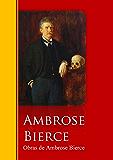 Obras de Ambrose Bierce: Biblioteca de Grandes Escritores
