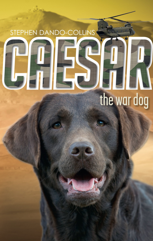 Caesar the War Dog ebook