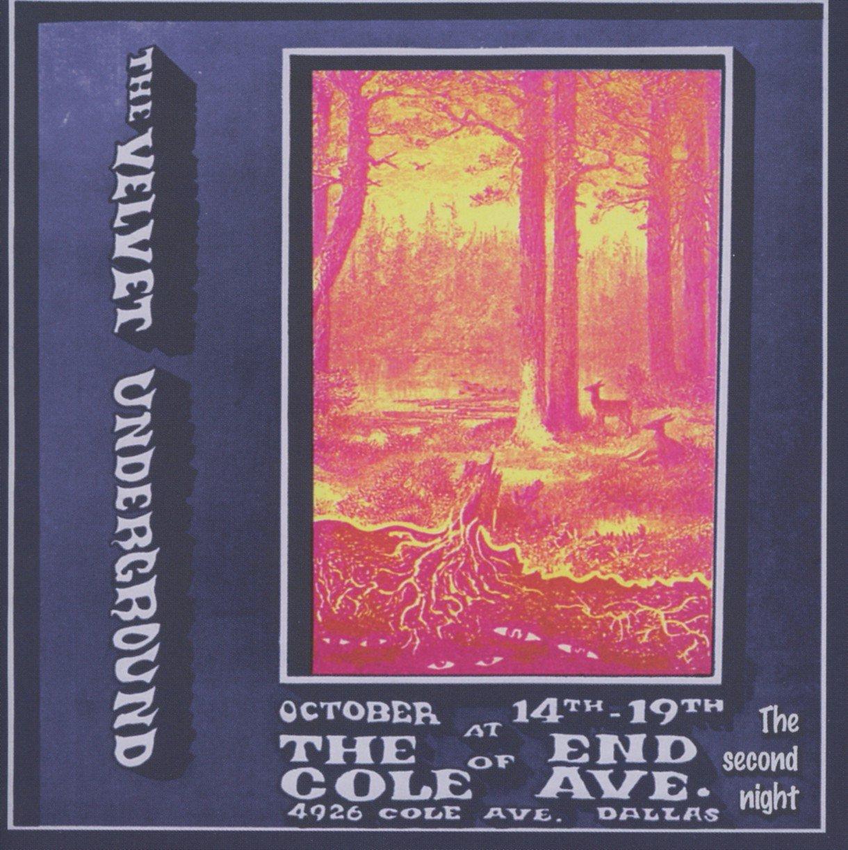 ヴェルヴェット・アンダーグラウンド/Live At The End Of Cole Avenue:2nd Night