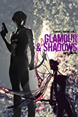 Glamour & Shadows Kindle Edition