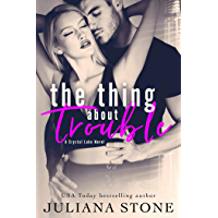 The Thing About Trouble (A Crystal Lake Novel  Book 1) (English Edition)