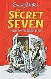 Puzzle for the Secret Seven: 10 (The Secret Seven Series)