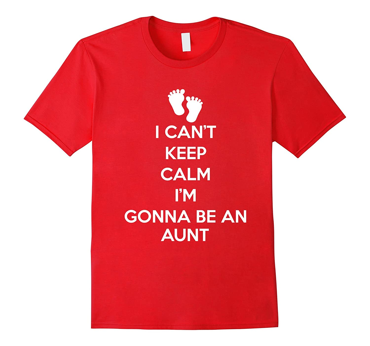 Womens I Cant Keep Calm Im Gonna Be An Aunt Gift Going To-Vaci