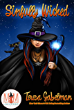 Sinfully Wicked: Magic and Mayhem Universe