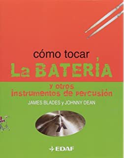 Como Tocar la bateria/ How to Play the Drums (Spanish Edition)