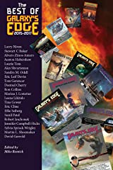 The Best of Galaxy's Edge: 2015-2017 Kindle Edition