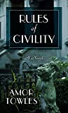 Rules Of Civility (Thorndike Reviewers' Choice)