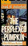 The Perplexed Pumpkin (A Nick Williams Mystery Book 5) (English Edition)