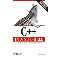 C++ In a Nutshell: A Desktop Quick Reference (In a Nutshell (O'Reilly))
