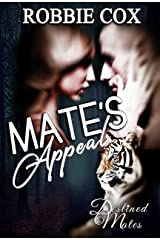 Mate's Appeal: Shifter Paranormal Romance (Destined Mates Book 2) Kindle Edition