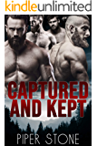 Captured and Kept: A Dark Reverse Harem Romance