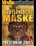 Die Babylonische Maske (Orden der Schwarzen Sonne 14)