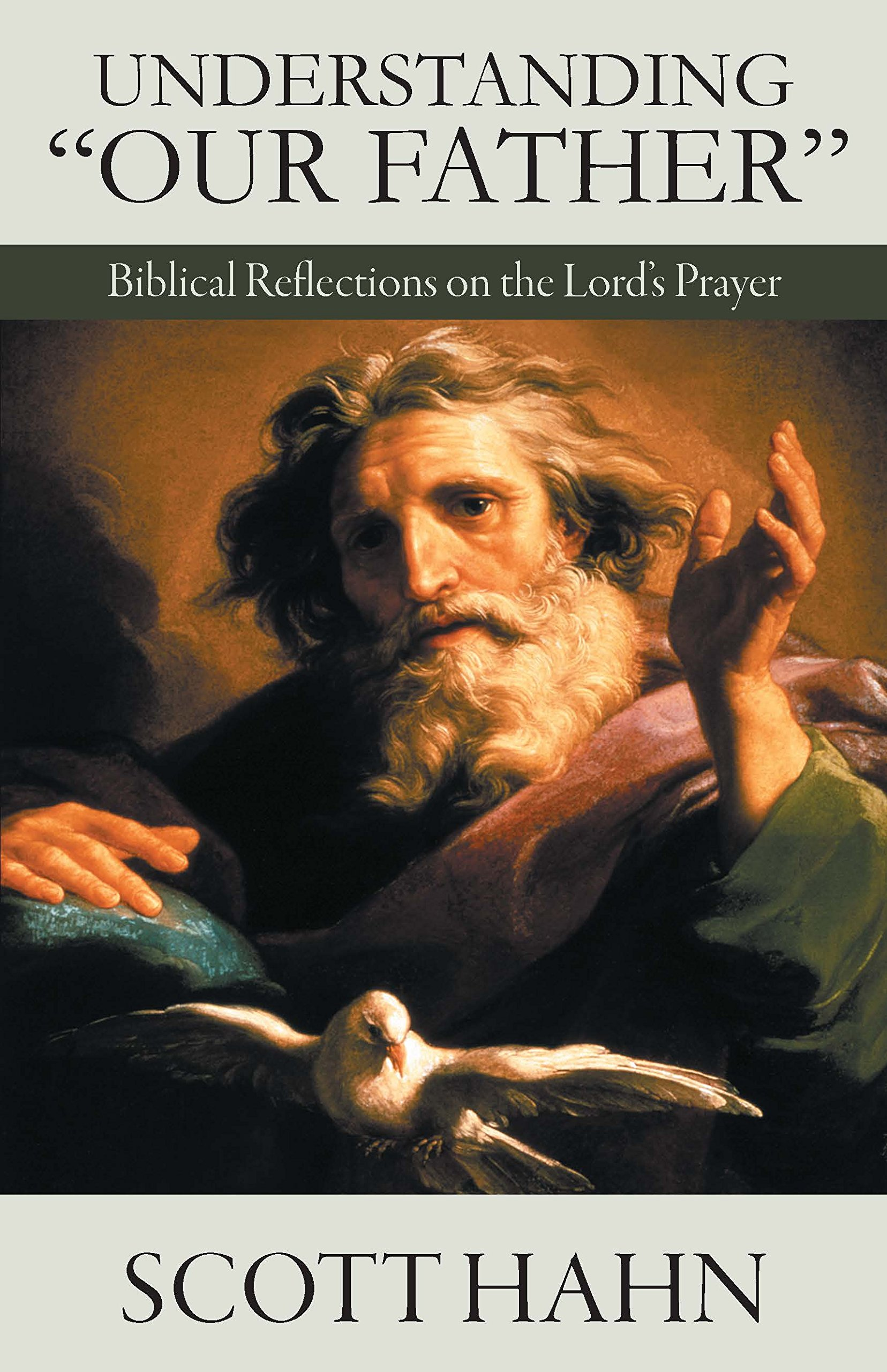 """Understanding """"Our Father"""": Biblical Reflections on the Lord's Prayer pdf epub"""