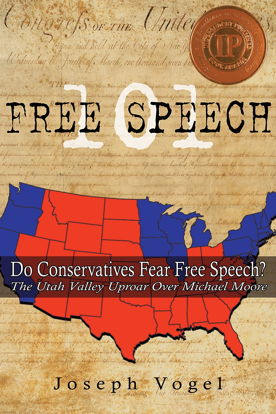 Free Speech 101: The Utah Valley Uproar over Michael Moore ebook