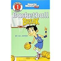 Basketball Break (Sports Illustrated Kids Starting Line Readers)
