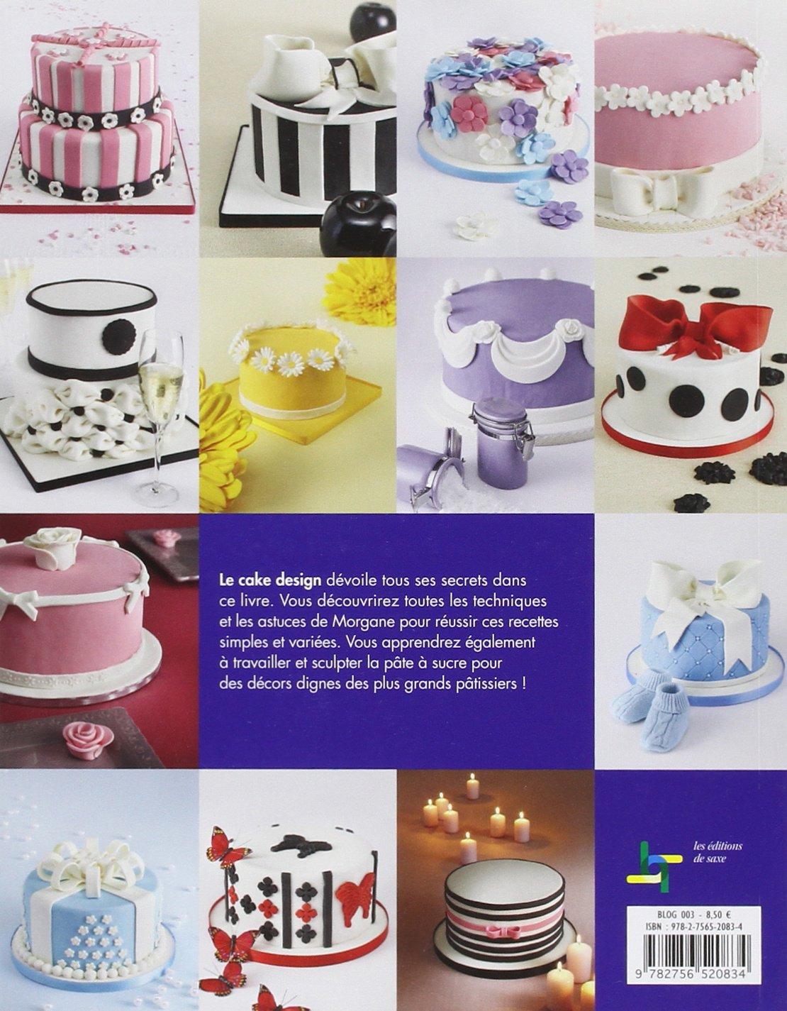 Amazon Fr Cake Design En Pate A Sucre Morgane Sirguey Livres