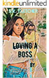 Loving A Boss: Held Captive by His Love