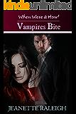 Vampires Bite:  Book 2 (When, Were, & Howl Series)