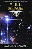 Full Share (Traders Tales From The Golden Age Of The Solar Clipper) (Volume 3)