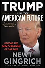 Trump and the American Future: Solving the Great Problems of Our Time (English Edition) eBook Kindle