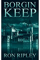 Borgin Keep: Supernatural Horror with Scary Ghosts & Haunted Houses (Berkley Street Series Book 8) Kindle Edition