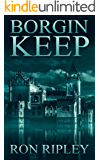Borgin Keep (Berkley Street Series Book 8)