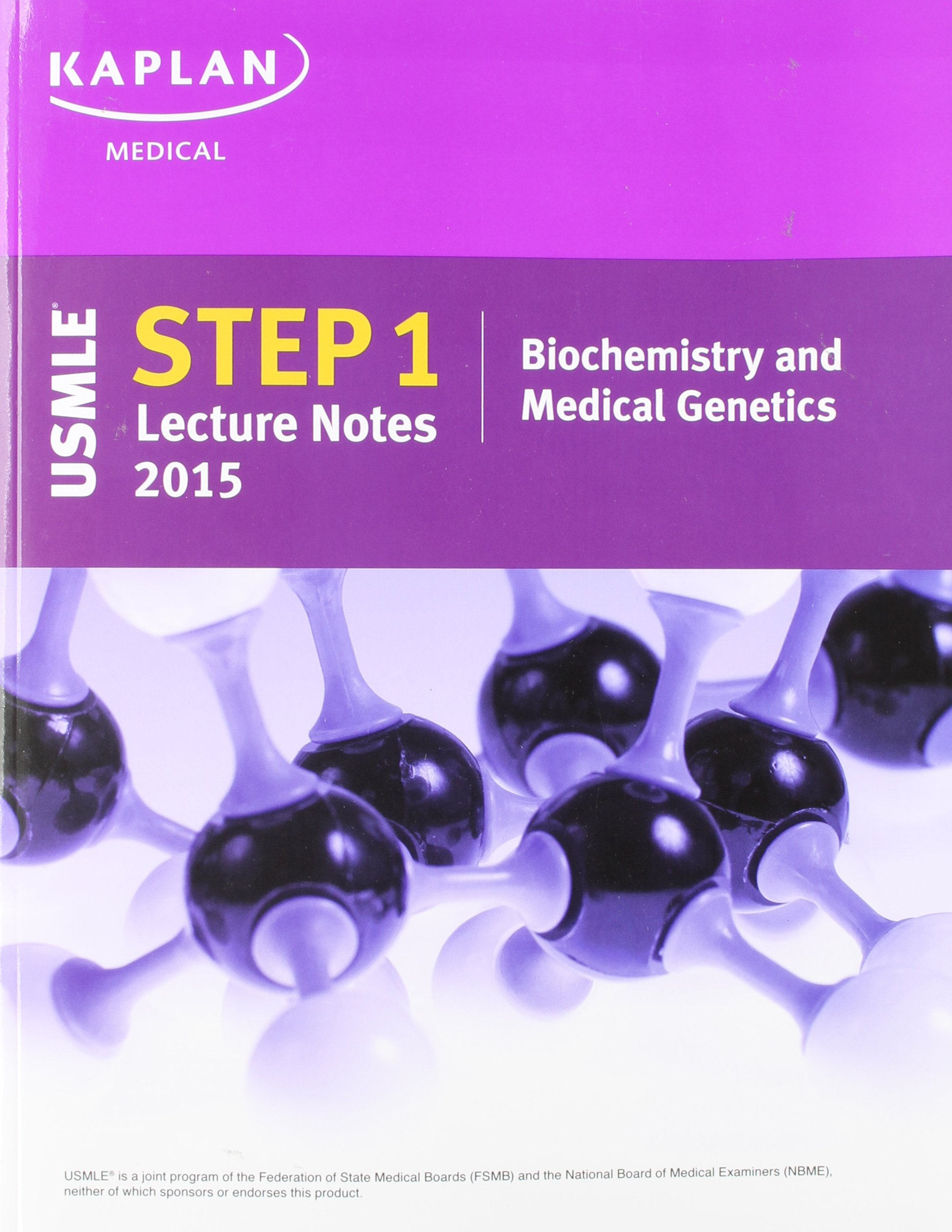 Kaplan USMLE Step 1 Lecture Notes 2015 Biochemistry and