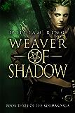 Weaver of Shadow (Kormak Book Three) (The Kormak Saga 3)
