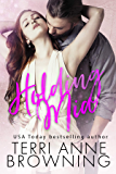 Holding Mia (Rockers' Legacy Book 1)