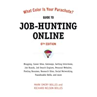What Color Is Your Parachute? Guide to Job-Hunting Online
