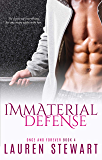 Immaterial Defense (Once and Forever Book 4)