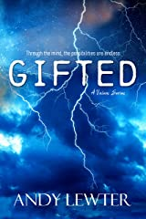 GIFTED, A Valens Series: Volume 1 Kindle Edition