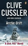 Arctic Drift: Dirk Pitt #20 (Dirk Pitt Adventure Series) (English Edition)