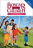 The Mystery in Washington D.C. (The Boxcar Children Specials Book 2)