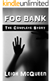 Fog Bank: The Complete Story