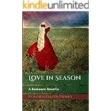Love in Season: A Romance Novella