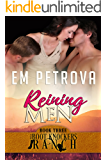 Reining Men (The Boot Knockers Ranch Book 3)