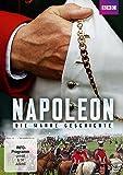 Napoleon - Die wahre Geschichte