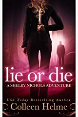 Lie or Die: A Paranormal Women's Fiction Novel (Shelby Nichols Adventure Book 3) Kindle Edition