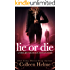 Lie or Die: A Shelby Nichols Mystery Adventure (Shelby Nichols Adventure Book 3)