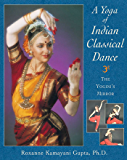 A Yoga of Indian Classical Dance: The Yogini's Mirror
