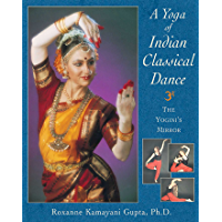 A Yoga of Indian Classical Dance: The Yogini's Mirror book cover