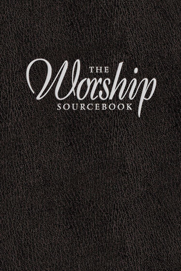 Read Online The Worship Sourcebook pdf epub