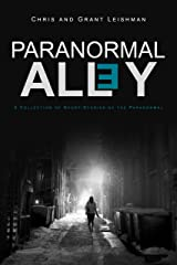 Paranormal Alley: A Collection of Short-Stories of the Paranormal and Horror Kindle Edition