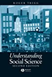 Understanding Social Science : A Philosophical Introduction to the Social Sciences