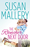 The Rancher Next Door: A Single Dad Romance (Lone Star Canyon)