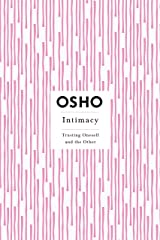 Intimacy: Trusting Oneself and the Other Paperback