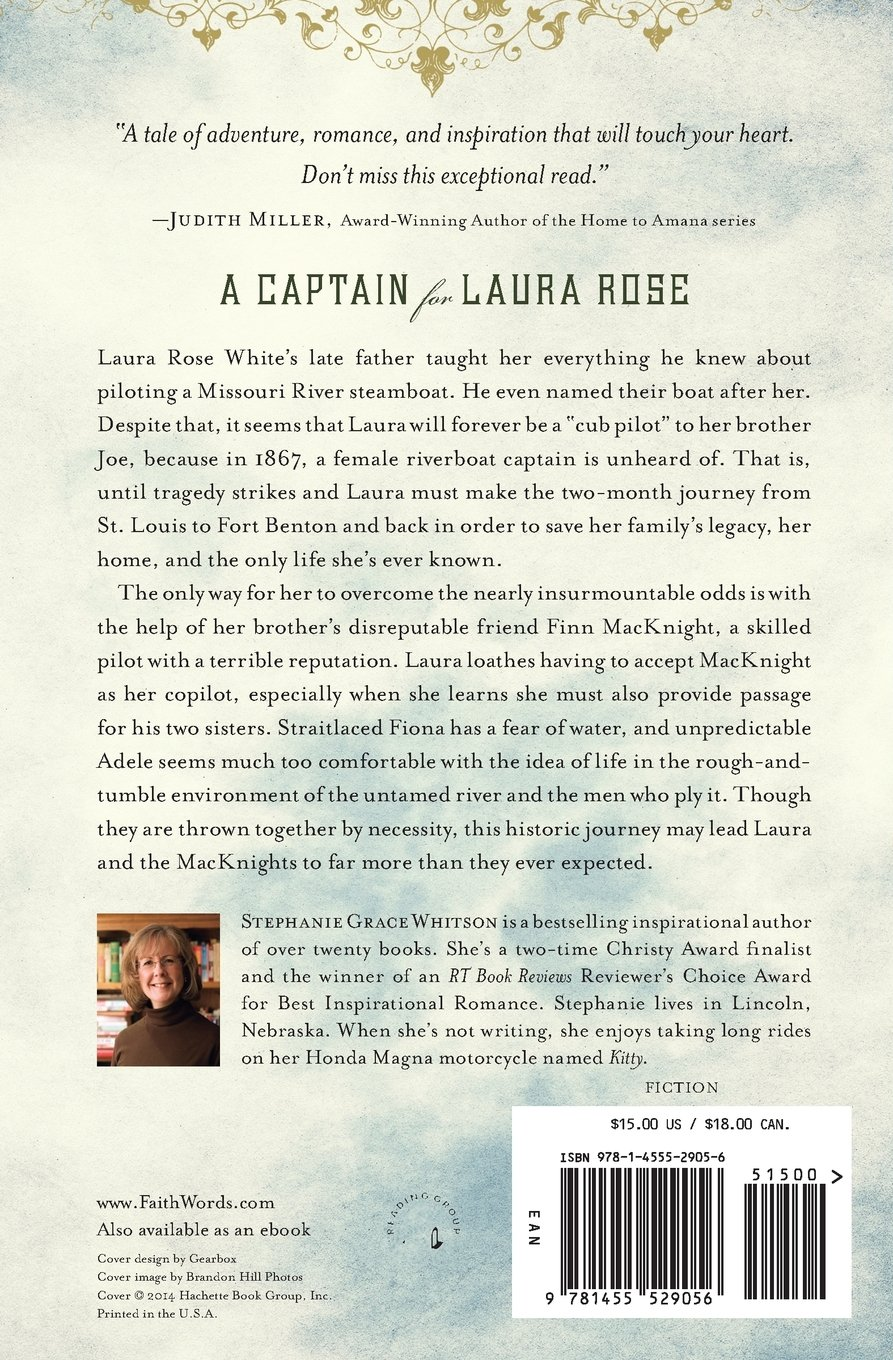 A Captain For Laura Rose: Stephanie Grace Whitson: 9781455529056:  Amazon: Books
