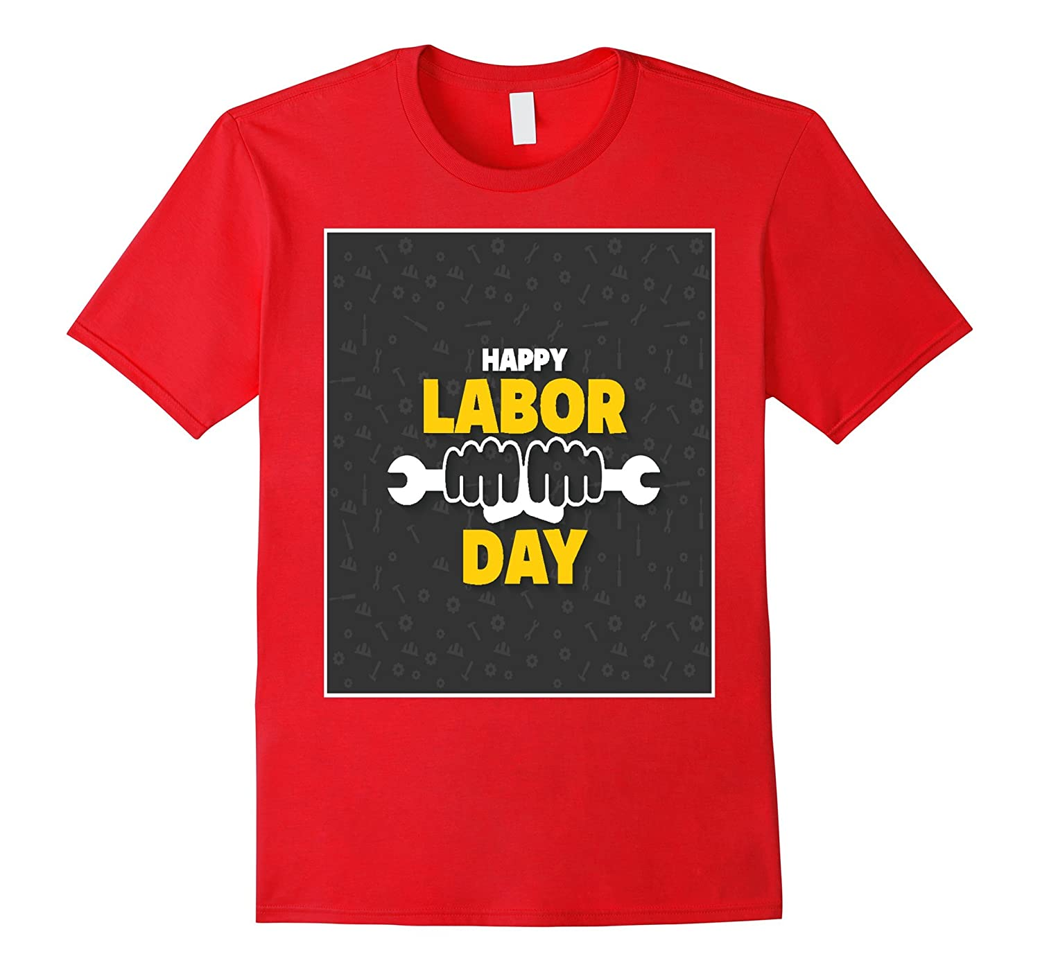 Happy Labor Day Wrench T-Shirt For Workers-BN