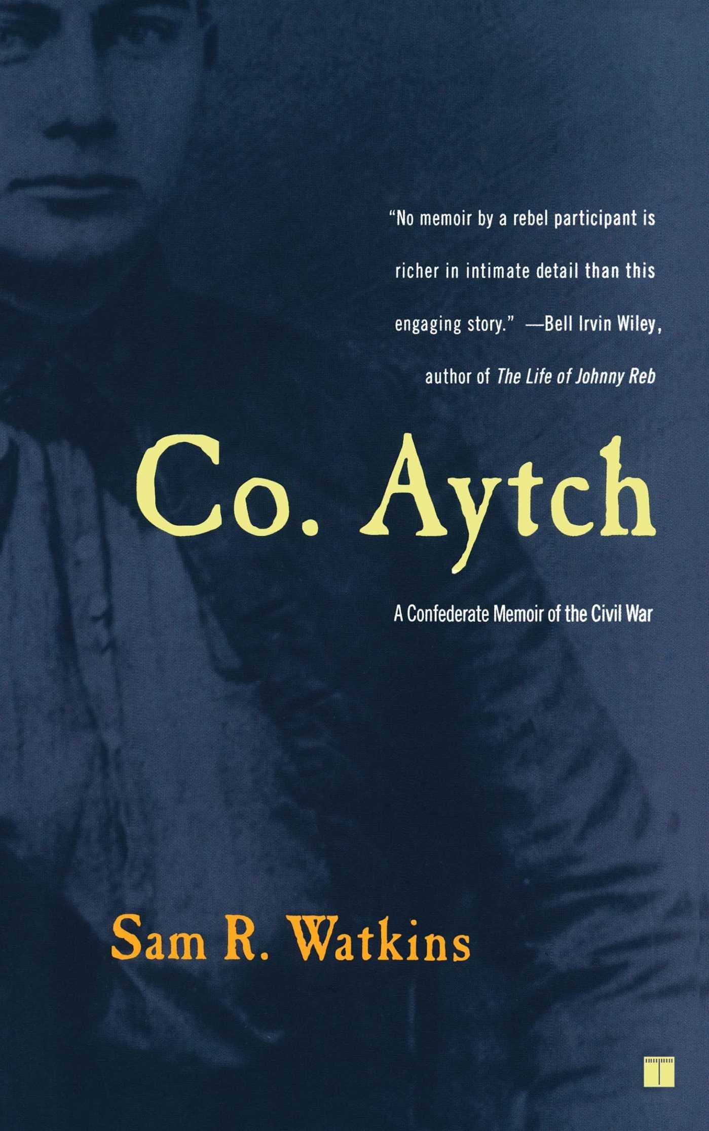 co aytch a confederate memoir of the civil war